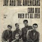 http://www.vinylsurrender.com/Graphics/AlbumCovers2/Jay%20and%20the%20Americans%20-%20Cara%20Mia%20(Single).jpg